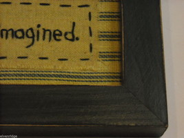 "Primitive Framed Embroidered ""Live the Life You Imagined"" Saying image 3"
