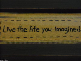"Primitive Framed Embroidered ""Live the Life You Imagined"" Saying image 2"