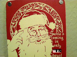 Santa's Coming in Only _ Days Christmas Countdown Hanging Wall Decor vintage red image 2