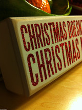 Sparkly Box Sign Wall or Desk Mantel Display Grinch saying Christmas is More image 3