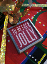 Tis the season to be fat jolly 2 sided Christmas charm metal frame glass vintage image 2