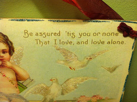 """Vintage """"Be Assured It's You or None that I Love...""""  Valentine's Day Heart image 4"""