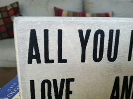 White Wooden Box Sign All You Need Is Love And A Dog image 3