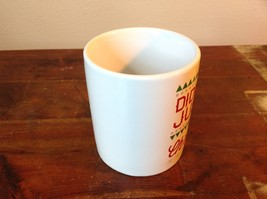 White with Red Letters Ceramic Comical Coffee Mug Didn't We Just Do Christmas image 3