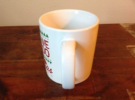 White with Red Letters Ceramic Comical Coffee Mug Didn't We Just Do Christmas image 5