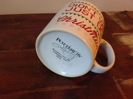 White with Red Letters Ceramic Comical Coffee Mug Didn't We Just Do Christmas image 6