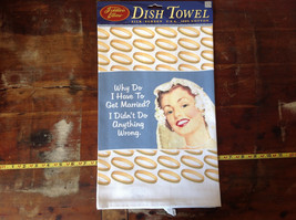 Why Do I Have To Get Married Didn't Do Anything Wrong Dish Towel Fiddlers Elbow image 2