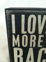 "Wooden Black Box Sign ""I Love You More Than Bacon"" Home Decor image 2"