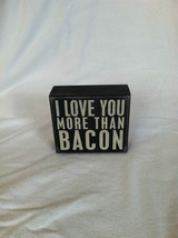 "Wooden Black Box Sign ""I Love You More Than Bacon"" Home Decor image 6"