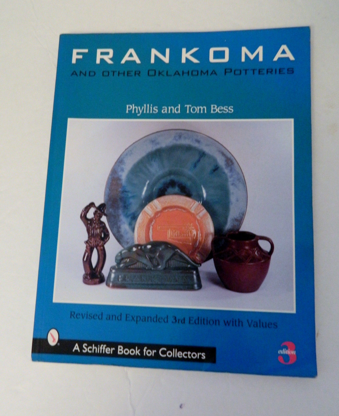 Primary image for Frankoma & Other Oklahoma Potteries Collector Book by Phyllis & Tom Bess