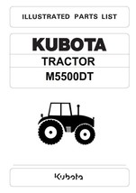 KUBOTA TRACTOR M5500DT ILLUSTRATED PARTS MANUAL REPRINTED COMB BOUND - $35.41
