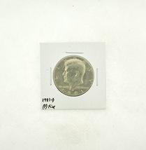 1981-D Kennedy Half Dollar (F) Fine N2-3737-3 - $4.99