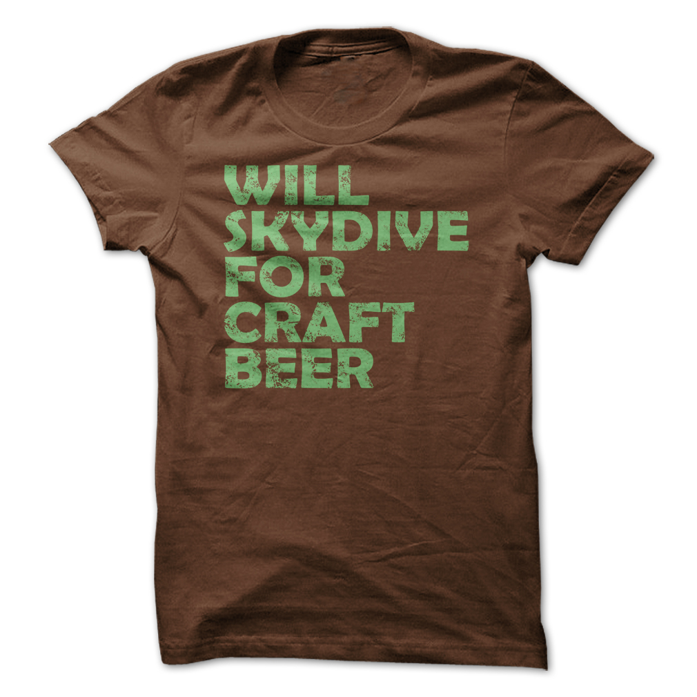 New skydive for craft beer unique funny men t shirt size s for Funny craft beer shirts