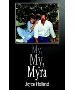 *SIGNED* MY, MY, MYRA (VAIVADA) BY JOYCE HOLLAND EXCELLENT - LIKE NEW CO... - $125.70