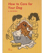 How to Care For Your Dog by Jean Bethell 1965 Norman Bridwell Scholastic... - $5.93