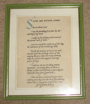 Slow Me Down, Lord Matted Framed Print - $14.50