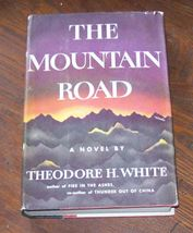 The Mountain Road by Theodore H. White 1958 HBDJ - $5.00