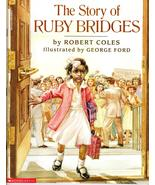 The Story of Ruby Bridges  By Robert Coles - $4.95