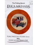May Potting Bench Erica Michaels Punchneedle Embroidery Pattern w/Fabric... - $8.97