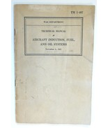 US Air Force M 1-407 Technical Manual Aircraft induction Fuel Oil System... - $14.00