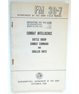 FM 30-7 Dept Army Field Manual Combat Intelligence Dept US Army 1958 - $12.00