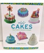 Mini Cakes Cook Book Delicious Tiny Treats Brand NEW by Noga Hitron - $9.99