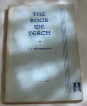 The Book We Teach, 1934, Weatherspoon PB - $9.75