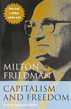 Capitalism and Freedom: Fortieth Anniversary Edition [Paperback] [Nov 15... - $14.80