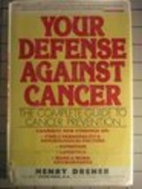 Your Defense Against Cancer: The Complete Guide to Cancer Prevention [Ja... - $29.65