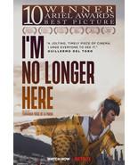 """I'm No Longer Here Poster Fernando Frias 2019 Movie Art Film Print 24x36"""" 27x40 - $10.90 - $18.90"""