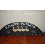 Welcome Friends Old Duck Wood Wall Sign - $19.00