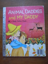Animal Daddies and My Daddy by Barbara Shook Hazen Golden Book - $1.99