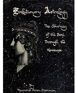 Evolutionary Astrology Journey of the Soul through the Horoscope [Hardco... - $500.00