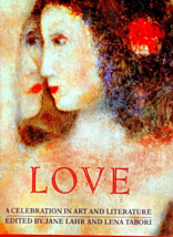 Love -A Celebration In Art And Literature -Edited By Jane Lahr & Lena Ta... - $5.70
