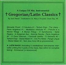 GREGORIAN/LATIN CLASSICS by Jack Heinzl