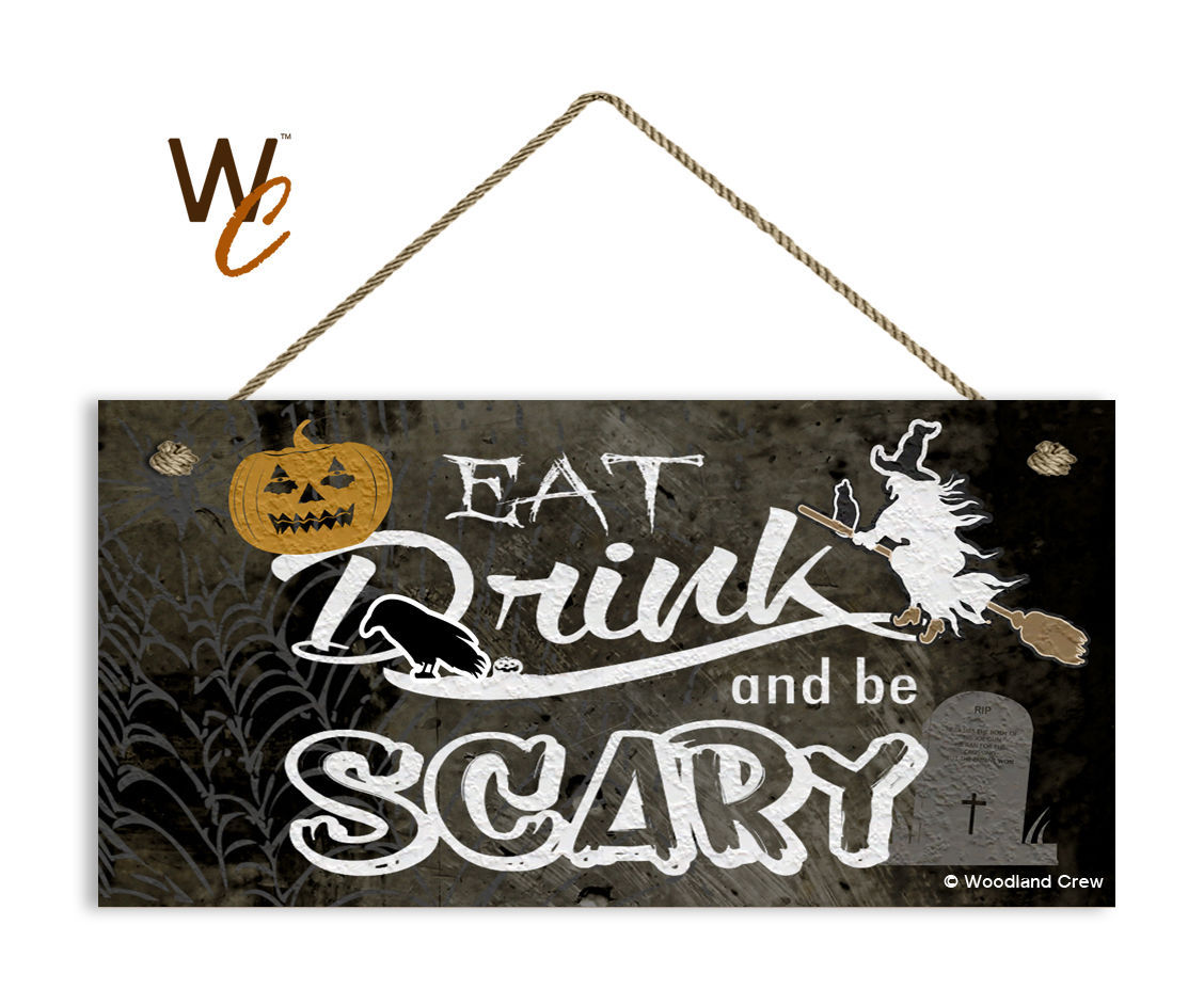 Spooky Halloween Sign, Eat Drink and Be Scary, Holiday Rustic 5x10 Wood Sign