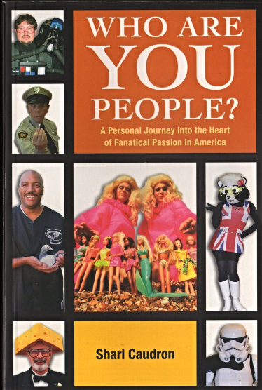 Who Are You People?   By Shari Caudron (Book)