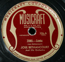 "Jose Bethancourt ""Zunil & Say It Over Again""   78 - $5.00"