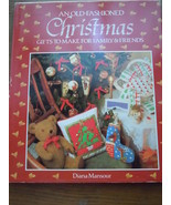 An Old Fashion Christmas Gifts to Make for Family & Friends Hardcover - $2.99