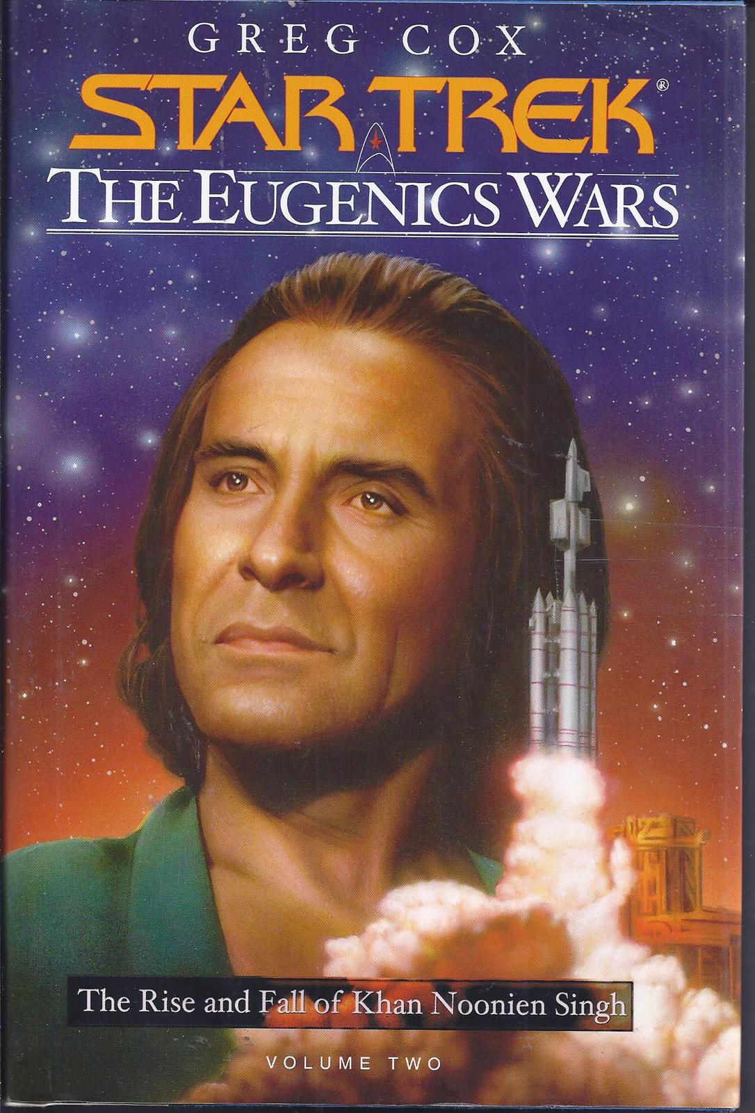 Primary image for STAR TREK THE EUGENICS WARS Volume 2 - Rise and Fall Of Khan Noonien Singh HBDJ