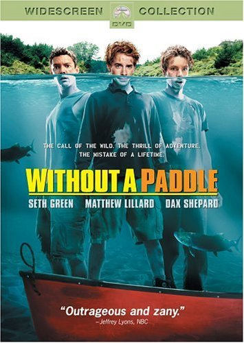 Primary image for Without a Paddle (Widescreen Edition) [DVD] [2004]