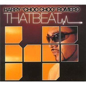 Primary image for That Beat [Audio CD] Romero, Harry Choo Choo