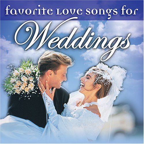 Primary image for Favorite Love Songs for Weddings [Audio CD] Various Artists