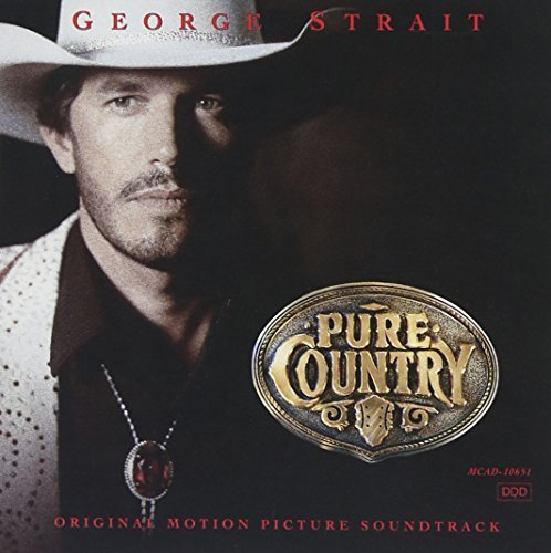 Primary image for Pure Country [Original Motion Picture Soundtrack] [Audio CD] George Strait