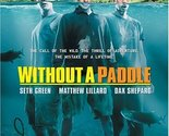 Without a Paddle (Widescreen Edition) [DVD] [2004]
