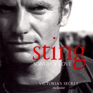 Primary image for Songs Of Love (Victoria's Secret Exclusive) [Audio CD] Sting