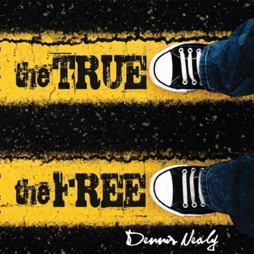 Primary image for True the Free [Audio CD] Nealy, Dennis
