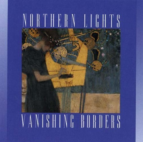 Primary image for Vanishing Borders [Audio CD] Northern Lights
