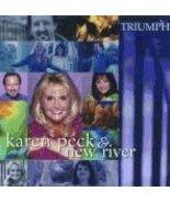 Triumph [Audio CD] Karen Peck & New River - $0.89