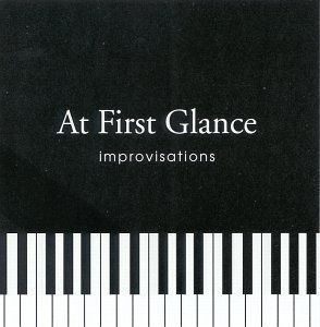 Primary image for Improvisations [Audio CD] At First Glance and Glance, At First